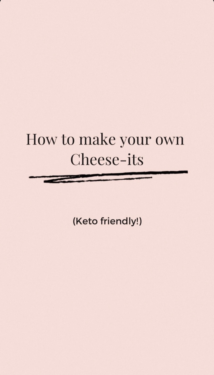 Make Your Own Cheese-its (Keto friendly)